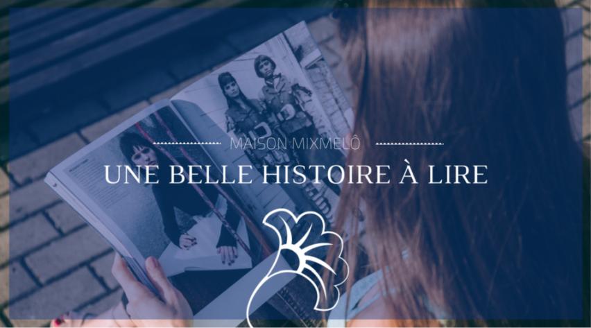 blog-histoire-maison-mixmelô